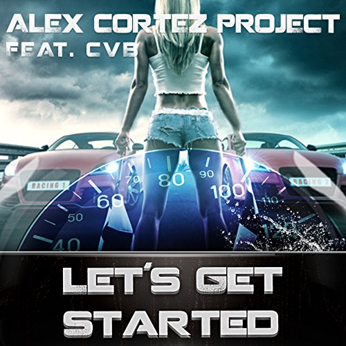 Let's Get Started (feat. CVB)