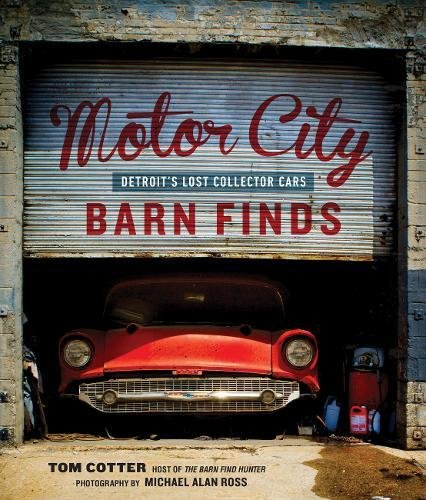 motor-city-barn-finds-detroits-lost-collector-cars