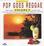 UB 40, Third World, Johnny Nash, Rita Marley, Aswad, Viktor Lazlo.. by Polystar) Pop goes Reggae 2 (1991