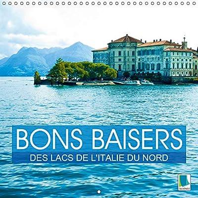 Bons baisers des lacs de l'Italie du Nord 2019: Des lacs au c ur des montagnes