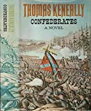 Cover of: Confederates | Thomas Keneally