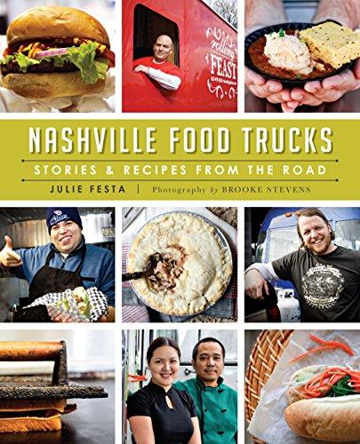 Download nashville food trucks stories recipes from the road by download nashville food trucks stories recipes from the road by julie festabrooke stevens pdf forumfinder Images