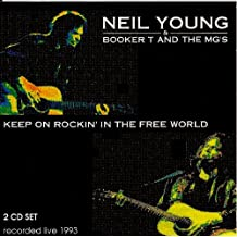 Keep on rockin' the free world (recorded live 1993)