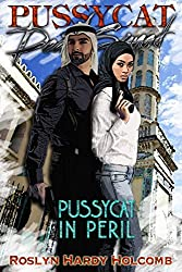 Pussycat in Peril (Pussycat Death Squad Book 3)