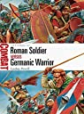 Roman Soldier vs Germanic Warrior - 1st Century AD par Powell