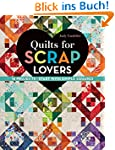 Quilts for Scrap Lovers: 16 Projects...