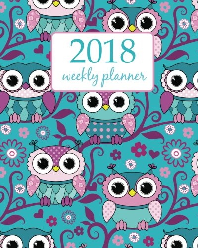 Weekly & Monthly Planner 2018: Calendar Schedule Organizer Appointment Journal Notebook and Action day cute owls and flower - floral - Cute Owl Kostüm