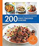 200 Easy Tagines and More: Hamlyn All Colour Cookbook (Hamlyn All Colour Cookery)