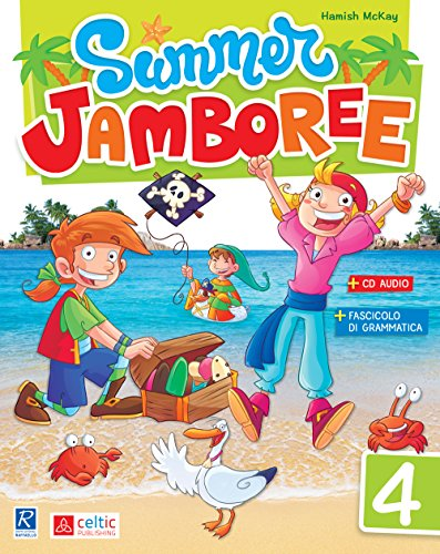 Summer Jamboree. Per la Scuola elementare: 4