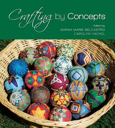 Crafting by Concepts: Fiber Arts and Mathematics (2011-03-24)