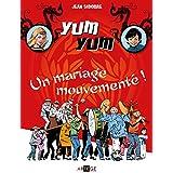 Yum Yum, un mariage mouvementé - Tome 1: Tome 1 (BANDE DESSINEE)