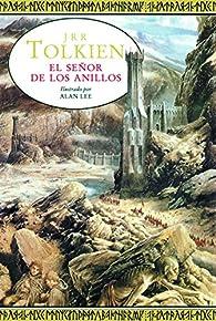 El Señor de los Anillos. Ilustrado por Alan Lee par J. R. R. Tolkien