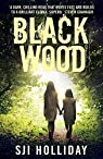 Black Wood par S. J. I. Holliday