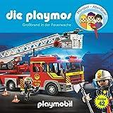 Die Playmos - Folge 42: Großbrand in der Feuerwache (Das Original Playmobil Hörspiel)