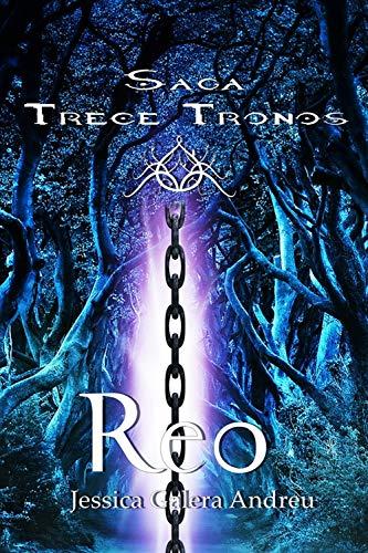 Reo (Trece Tronos 2) de Jessica Galera Andreu