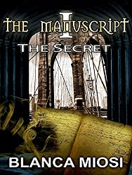 THE MANUSCRIPT I The Secret (English Edition)