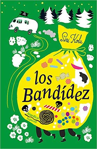 Los Bandídez (Nórdica Infantil) por Siri Kolu