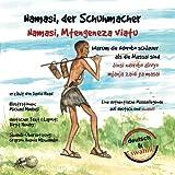 Namasi, der Schuhmacher: Warum die Ndorobo schlauer als die Massai sind (Massai-Legenden, Band 2)