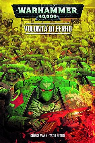 Volontà di ferro. Warhammer 40.000