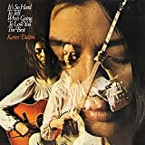 Karen Dalton: It's So Hard to Tell Who's Going to Love You the B (Audio CD)