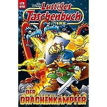 Lustiges Taschenbuch Nr. 498: Der Drachenkämpfer