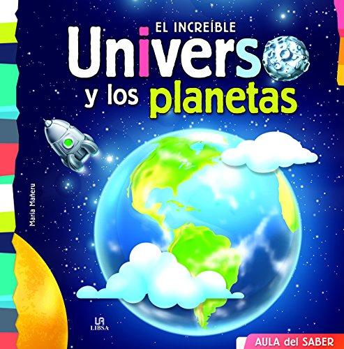 Increíble Universo y los Planetas,El (Aula del Saber)