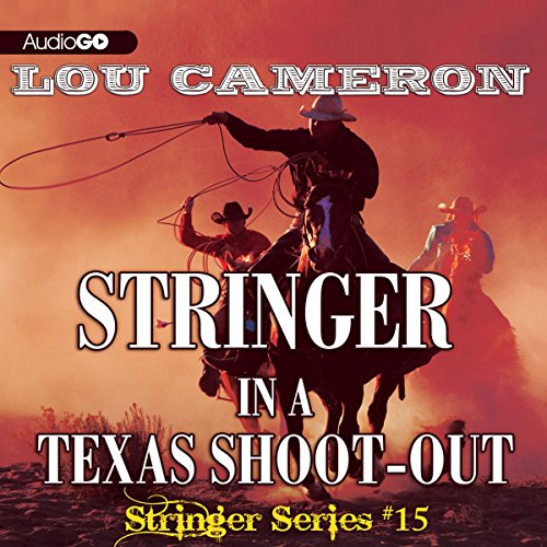 Stringer in a Texas Shoot-Out  Audiolibri