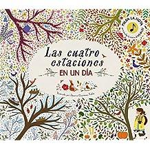 Las cuatro estaciones en un día (Castellano - A Partir De 6 Años - Manipulativos (Libros Para Tocar Y Jugar), Pop-Ups - Otros Libros)