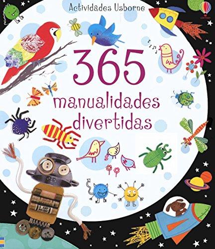 365 Manualidades Divertidas por Fiona Watt