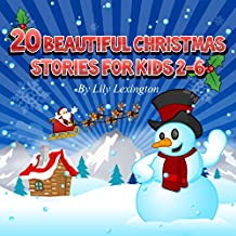 20 Beautiful Christmas Stories for Kids 2-6 (Bedtime Stories for Kids) (English Edition)