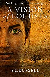 A Vision of Locusts: Nothing Devours Like Revenge