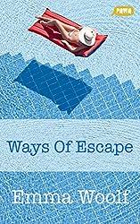 Ways of Escape (English Edition)