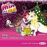 Mia feiert Weihnachten: Mia and Me