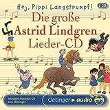 Hej, Pippi Langstrumpf!: Die große Astrid-Lindgren-Lieder-CD - Astrid Lindgren