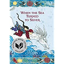 When the Sea Turned to Silver (English Edition)