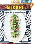 Nikkei Cuisine: Japanese Food the Sou...