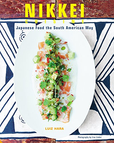 Nikkei Cuisine (English Edition)