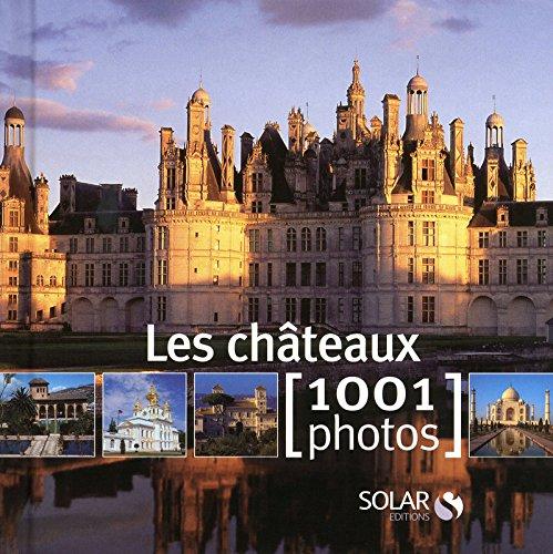 Les châteaux en 1001 photos