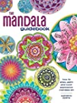 The Mandala Guidebook: how to draw, p...