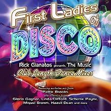First Ladies Of Disco: Rick Gianatos Presents The Music - Club LengthDance Mixes