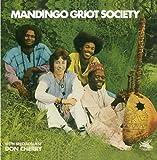 Mandingo Griot Society by Mandingo Griot Society