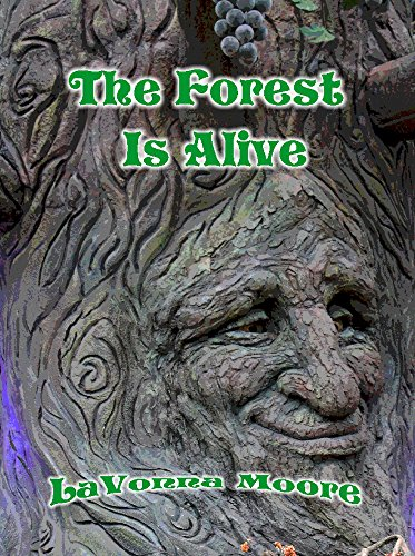 ebook: The Forest Is Alive (B01C3JBUTK)