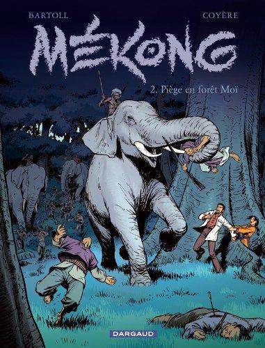 Mékong - tome 2 - Piège en forêt Moï