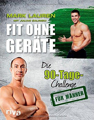 Buchseite und Rezensionen zu 'Fit ohne Geräte Die 90-Tage-Challenge für Männer' von Mark Lauren