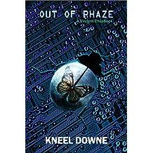 Out of Phaze: A Virulent ChapBook