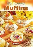 100 Rezepte Muffins