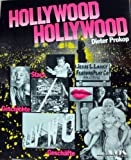 Hollywood. Hollywood. Geschichte, Stars, Geschäfte - Dieter Prokop