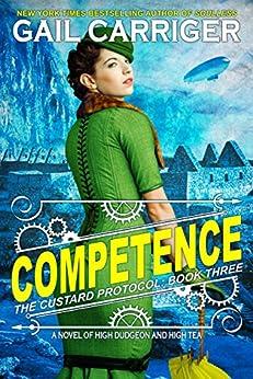 Competence: Custard Protocol (English Edition)