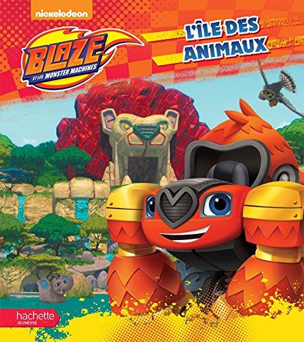 Blaze - L'île des animaux