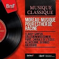 Moreau: Musique pour Esther de Racine (Mono Version)